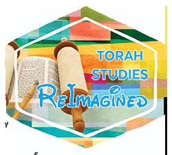 Torah Studies Reimagined!
